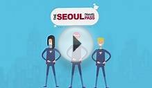 Seoul Travel PASS - Seoul Travel Guide APP